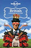British Language & Culture (Lonely Planet Language & Culture: British)