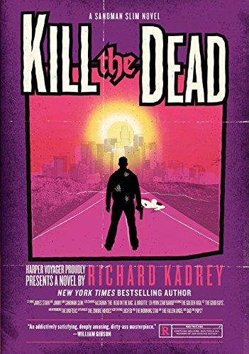Kill the Dead (Sandman Slim Novels)