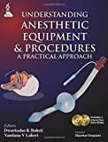 Understanding Anesthetic Equipment & Procedures: A Practical Approach