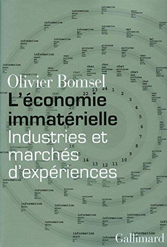 Livre gratuits L'économie immatérielle: Industries et marchés d'expériences epub pdf