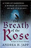The Breath of the Rose: The Agnes De Souarcy Chronicles 2
