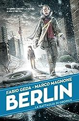 Berlin - 3. La battaglia di Gropius