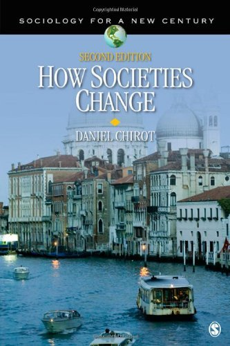How Societies Change (Sociology for a New Century Series) by Daniel Chirot (2011-05-27)