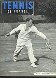 Telecharger Livres TENNIS DE FRANCE N 13 MAI 1954 MARCEL BERNARD LA FIN DES RAQUETTES par JACQUES PERRET NOUVEAU PLAN D ENTRAINEMENT DE L EQUIPE DE FRANCE DERNIERES IMAGES D AUSTRALIE COURIR VERS LA BALLE par ANDRE CHAIROU (PDF,EPUB,MOBI) gratuits en Francaise