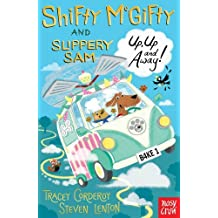 Shifty McGifty and Slippery Sam: Up, Up and Away! by Steven Lenton (2017-03-02)