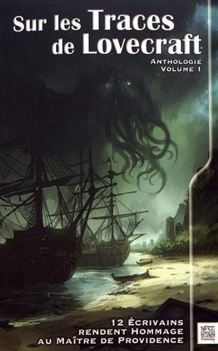 Sur les traces de Lovecraft : Volume 1