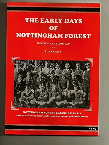 The Early Days of Nottingham Forest por Ron Clarke