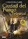 Cazadores de sombras 6: ciudad del fuego celestial.  par Clare