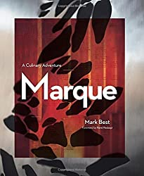 Marque: A Culinary Adventure by Mark Best (2014-03-18)