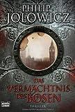 Das Vermächtnis des Bösen: Roman - Philip Jolowicz