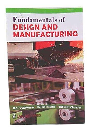 Fundamentals Of Design And Manufacturing PB