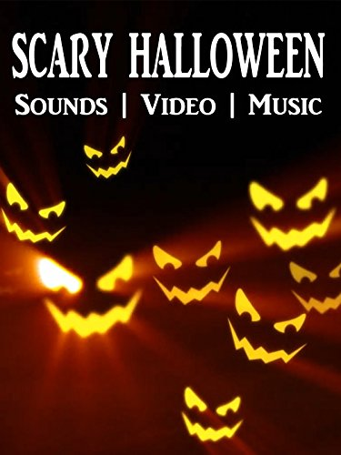 Scary Halloween - Sounds Video Music (Halloween Special)
