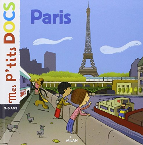 Mes P'Tits Docs: Paris par Stéphanie Ledu