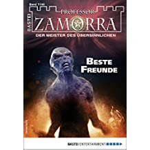 Professor Zamorra 1149 - Horror-Serie: Beste Freunde (German Edition)