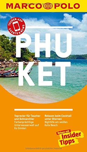 MARCO POLO Reiseführer Phuket: Reisen mit Insider-Tipps. Inklusive kostenloser Touren-App & Events&News