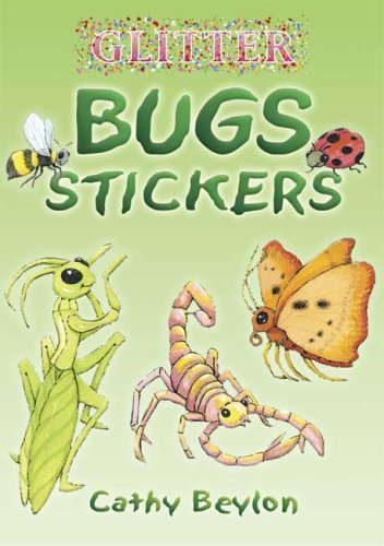 Glitter Bugs Stickers (Dover Little Activity Books Stickers) by Cathy Beylon (2006-03-20)