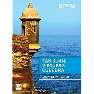Moon San Juan, Vieques & Culebra (2nd ed) (Moon Spotlight)