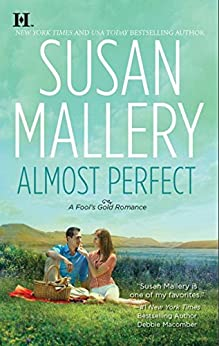 Almost Perfect (Mills & Boon M&B) (A Fool's Gold Novel, Book 2) (English Edition)
