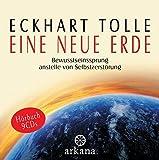 Eine neue Erde: Bewusstseinssprung anstelle von Selbstzerstörung - Hörbuch - 9 CDs