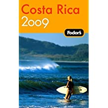 Fodor's Costa Rica 2009 (Travel Guide)