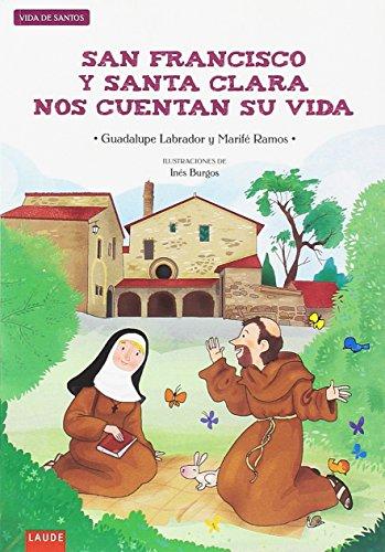 San Francisco y Santa Clara nos cuentan su vida (Laude) por Guadalupe Labrador Encinas