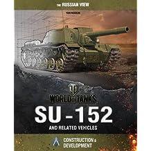 World of Tanks: Su-152