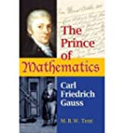 (The Prince of Mathematics: Carl Frie...