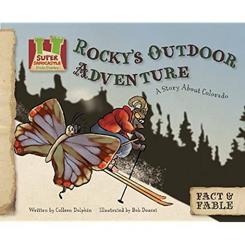 Rocky's Outdoor Adventure: a Story About Colorado: A Story About Colorado
