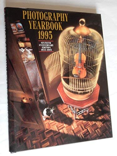 Photography Yearbook 1995: Sixtieth Anniversary Edition 1935-1995/Internationales Jahrbuch Der Fotographie (AAPPL YEARBOOK OF PHOTOGRAPHY AND IMAGING)