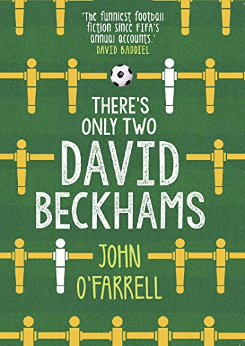 There´s Only Two David Beckhams por John OŽ Farrell
