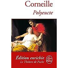 Polyeucte (Classiques t. 6532)