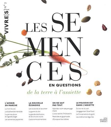 Les semences en questions : De la terre à l'assiette par Collectif