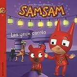 SamSam, Tome 15 : Les yeux carrés