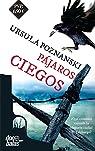 Pájaros ciegos par Poznanski