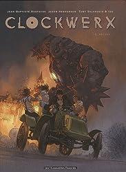 Clockwerx, Tome 2 : Déluge