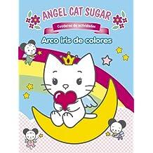 Arco Iris de colores (ANGEL CAT AND SUGAR)