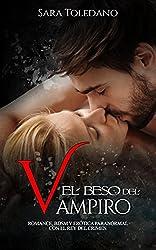 El Beso del Vampiro: Romance, BDSM y Erótica Paranormal con el Rey del Crimen (Novela Romántica y Erótica)