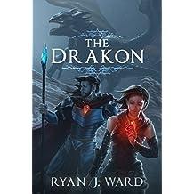 The Drakon (Chronicles of Benaiah Book 2) (English Edition)