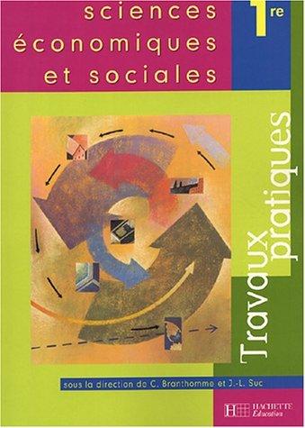 Sciences conomiques et sociales 1e : Travaux pratiques by Christian Branthomme (2004-04-28)