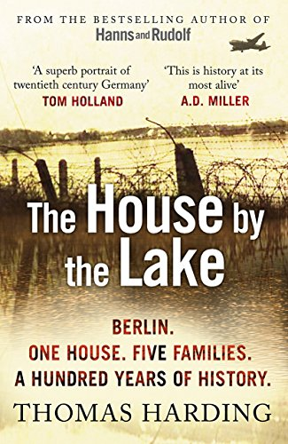 The House by the Lake (Windmill Books) por Thomas Harding