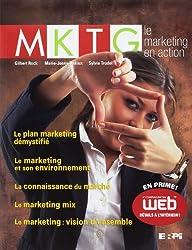 MKTG le marketing en action + simulations MarkAction
