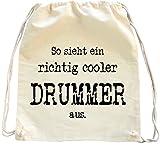 Mister Merchandise Turnbeutel natur Rucksack So sieht ein richtig Cooler Drummer aus. Schlagzeug Schlagzeuger , Farbe: Natur