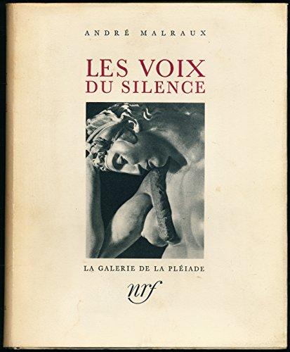 Les voix du silence : Le musée imaginaire, Les métamorphoses d'Apollon, La création artistique, La monnaie de l'absolu - Index, Table et références des illustrations, Table et références des illustrations en couleurs