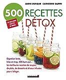 Beaute Et Sante Best Deals - 500 recettes détox: Les meilleurs recettes de soupes, de plats, de desserts et d'eaux infusées pour s'alléger (SANTE/FORME) (French Edition)