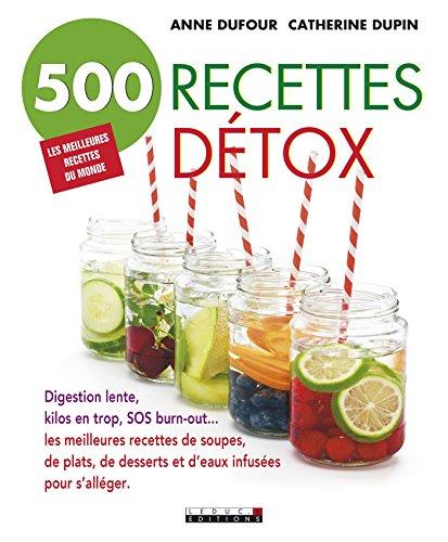 500 recettes détox: Les meilleurs...