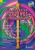 Die schönsten Popsongs für Alt-Blockflöte: 12 Pop-Hits. Band 5. 1-2 Alt-Blockflöten. Ausgabe mit CD.