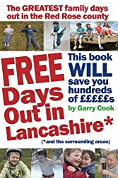 FREE Days Out in Lancashire: (and the surrounding areas)