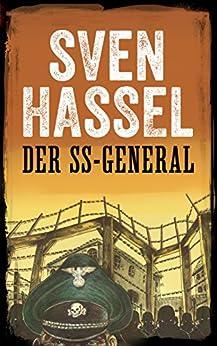 DER SS-GENERAL: Erstmals auf Deutsch (Sven Hassel - Serie Zweiter Weltkrieg)