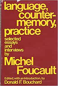 language counter-memory practice selected essays and interviews Language, counter-memory, practice: selected essays and interviews six essays in imaginative space language, counter-memory, practice.