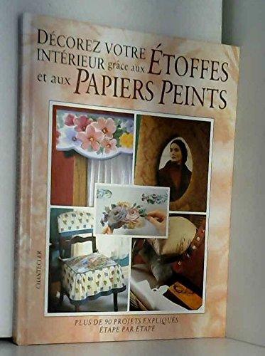 Décorez votre intérieur grâce aux étoffes et aux papiers peints
